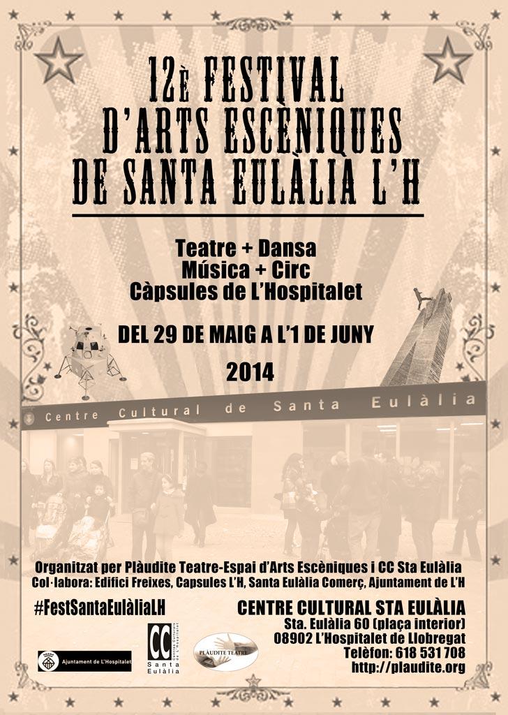 12è FESTIVAL D'ARTS ESCÈNIQUES DE SANTA EULÀLIA – L'H