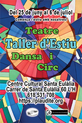 (Castellano) Taller d'estiu de teatre, dansa i circ 2018Taller de verano de Teatro Danza y Circo